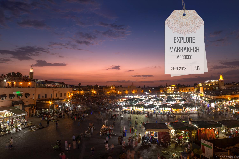 Trei zile în Marrakech, Maroc – ghid pentru a profita din plin