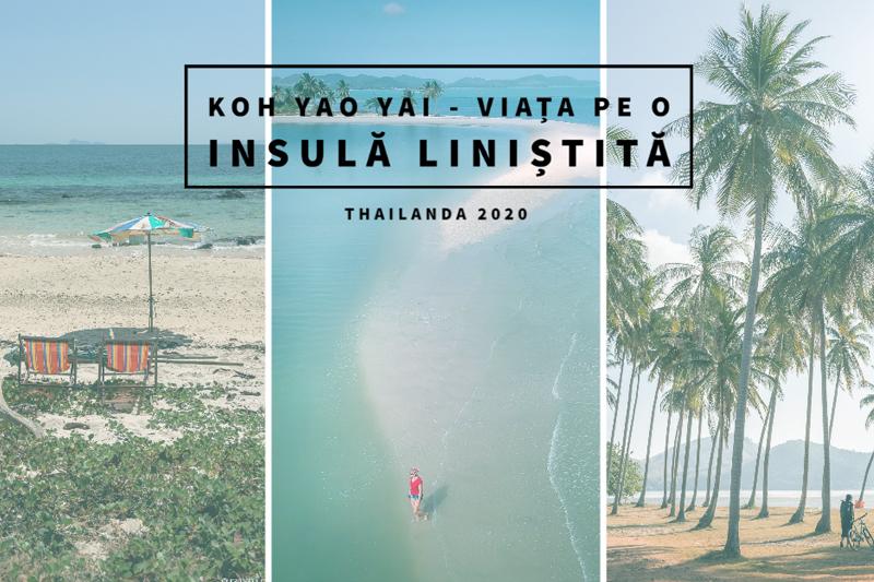 Koh Yao Yai – viața pe o insulă liniștită