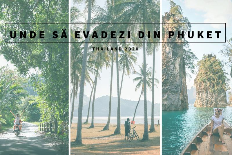 Unde să evadezi din Phuket, Thailanda